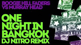 One Night in Bangkok (DJ Nitro Remix)