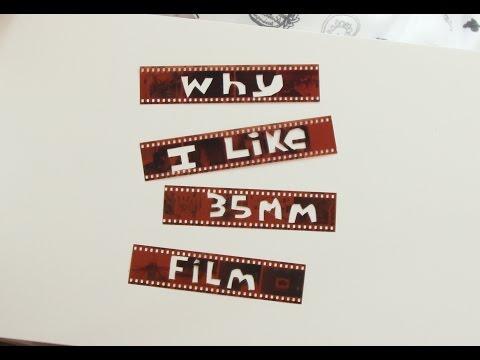 Why I Like 35mm Film