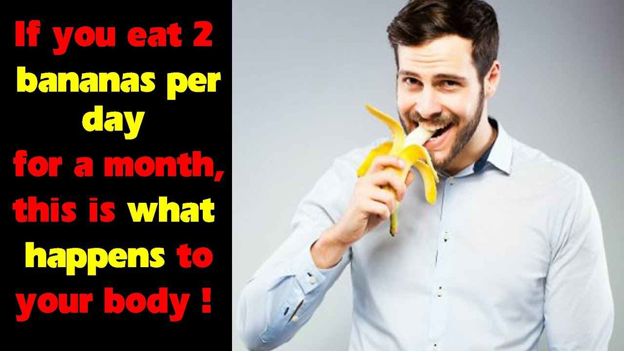 If you eat 2 bananas per day for a month, this is what happens to your body !