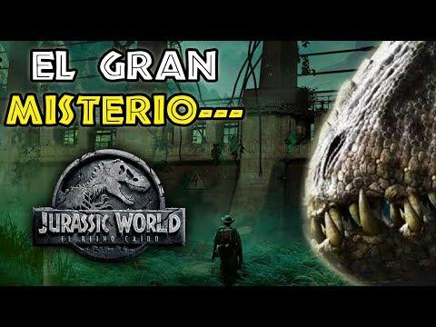 El Gran Misterio... - Jurassic World 2