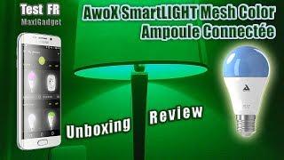 Test Ampoule Connectee AwoX SmartLight Mesh Color C9 E-27