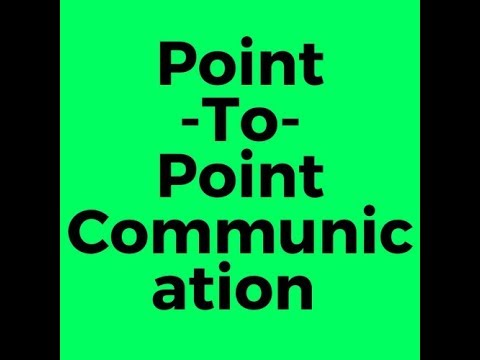 What Is Point-to-point Communication