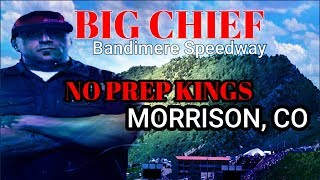 BIG CHIEF WINS MORRISON ,CO Bandimere speedway no prep kings