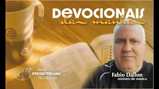 Seja forte e corajoso! Josué 1:6-9 - Fábio Daflon - Igreja Presbiteriana do Pechincha