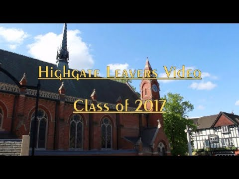 Highgate Leavers Video 2017