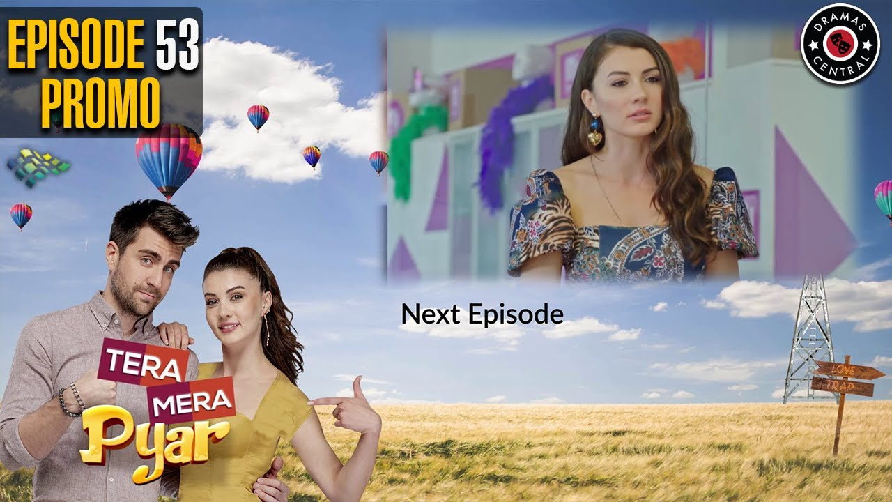 Tera Mera Pyar | Episode 53 Promo | Turkish Drama | Burcu Özberk | Çağlar Ertuğrul | TKD