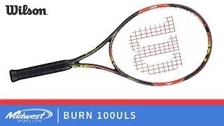 Wilson Burn 100 ULS Tennis Racquet