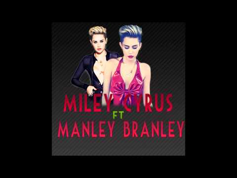 Miley Cyrus ft Manley Branley - We Cant Stop