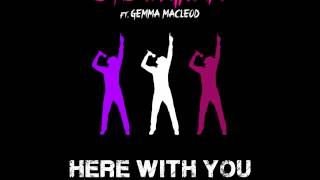 Ste Ingham ft  Gemma Macleod - Here With You (Radio Edit)