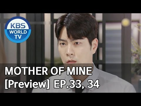 Mother Of Mine | 세상에서 제일 예쁜 내 딸 EP.33, 34[Preview]