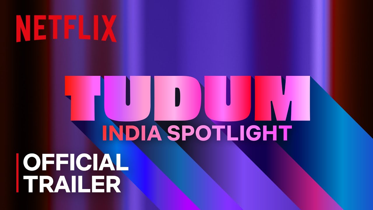 Download TUDUM: India Spotlight   Official Trailer   Netflix India