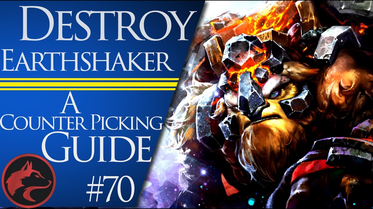 How To Counter Pick Earthshaker Dota 2 Counter Picking Guide 70 YouTube