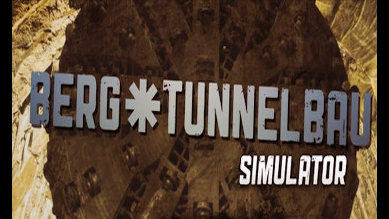 berg und tunnelbau simulator