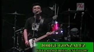 Jorge González & Los Bunkers - We are sudamerican rockers (Vive Latino 2007)