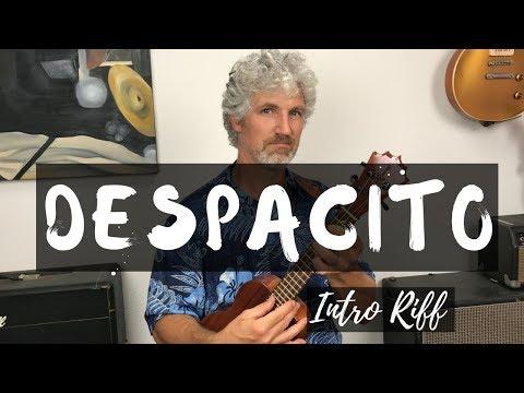 Despacito Ukulele Tutorial Intro Riff (Luis Fonsi, Daddy Yankee, Justin Bieber)