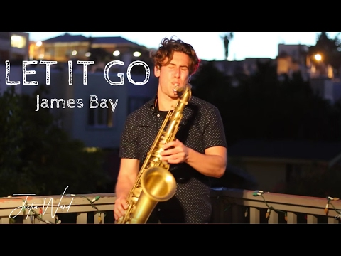 Justin Ward-Let It Go (James Bay)