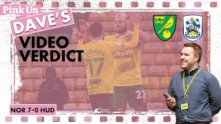 Seventh Heaven | Dave's Verdict: Norwich City 7-0 Huddersfield Town (Yes SEVEN)
