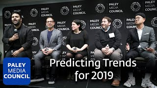 Predicting Trends for 2019