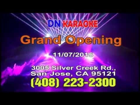 Khai Trương DN Karaoke - San Jose