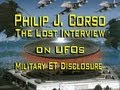 Col. Philip J. Corso - The Lost Interview on UFOs
