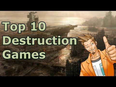 Top 10 Destruction Games