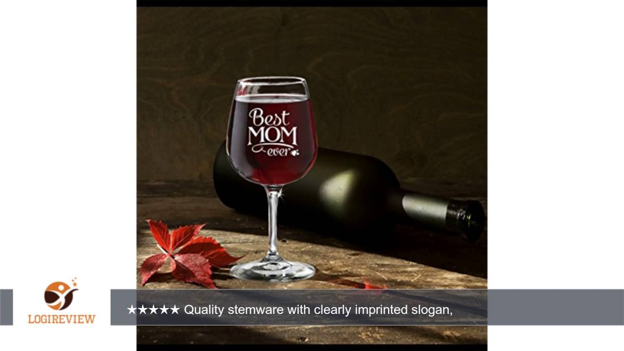Funny Wine Glasses Best Mom 13 oz - Best Birthday, Christmas Gifts Cool Idea For Women, Mom ...