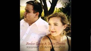 Amber Digby & Justin Trevino - Which One Is To Blame