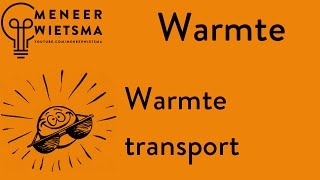 Natuurkunde uitleg Wartme 1: Warmtetransport