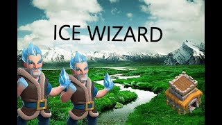 Mr. Ice Guy // Ice Wizard clash of clans