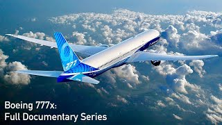 Boeing 777x Documentary: Launch to First Flight