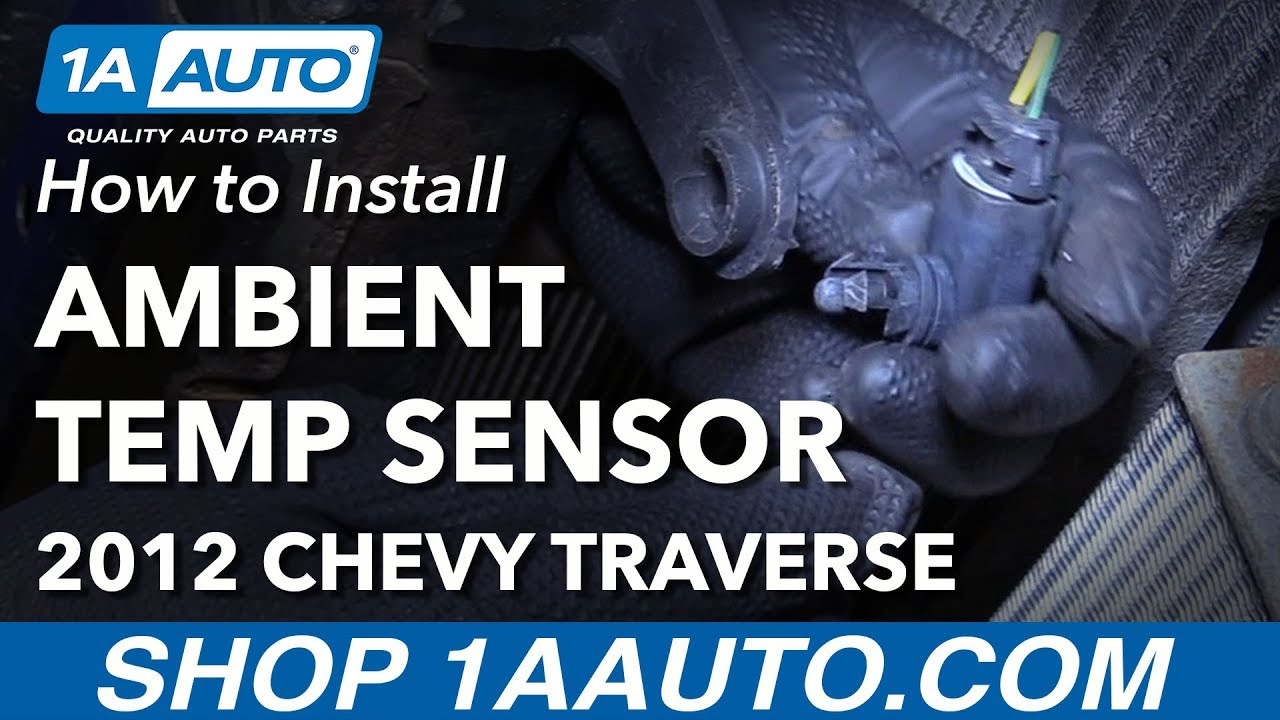 How To Replace Ambient Temp Sensor 09 17 Chevy Traverse Youtube 2015 Oil Filter Location