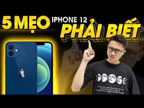 Mẹo iPhone 12 bạn PHẢI BIẾT!