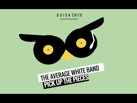 The Average White Band - Pick Up The Pieces (Ouida Remix)