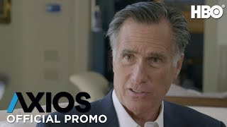 AXIOS On HBO: Mitt Romney (Season 2 Episode 5 Promo) | HBO