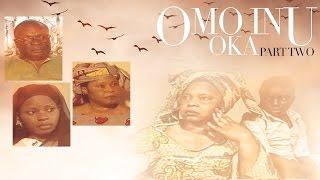 Omo Inu Oka [Part 2] - Latest 2016 Nigerian Nollywood Drama Movie (Yoruba Full HD)