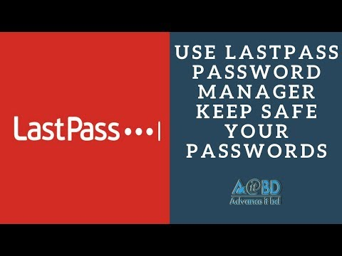 How to Use LastPass Password Manager (LastPass Tutorial in Bangla 2018)
