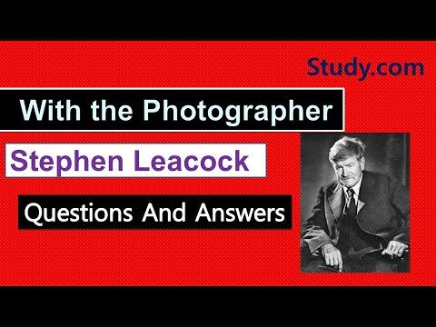 with the photographer stephen leacock essay