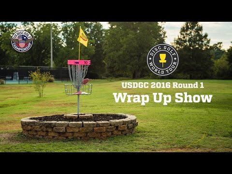 2016 United States Disc Golf Championship Round 1 Wrap Up Show