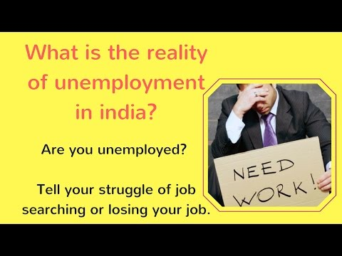 Unemployment in India - Types, Causes and Solution / Forms, Effects and Prevention