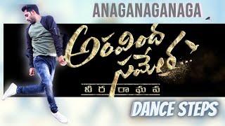 Anaganaganaga Song Dance Steps Tutorial | Aravindha Sametha | Jr. NTR, Signature steps | Rajesh