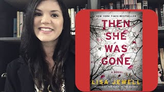 Then She Was Gone by Lisa Jewell book review