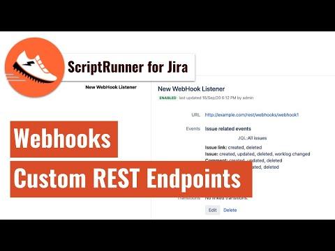 ScriptRunner For Jira - Webhooks And Custom REST Endpoints