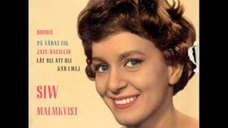 Siw Malmkvist - Jazzbacillen