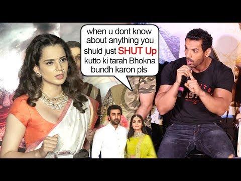 John Abraham BLASTS 😡😡😡 Kangana Ranaut's Comment on Ranbir Kapoor & Alia Bhatt Yesterday