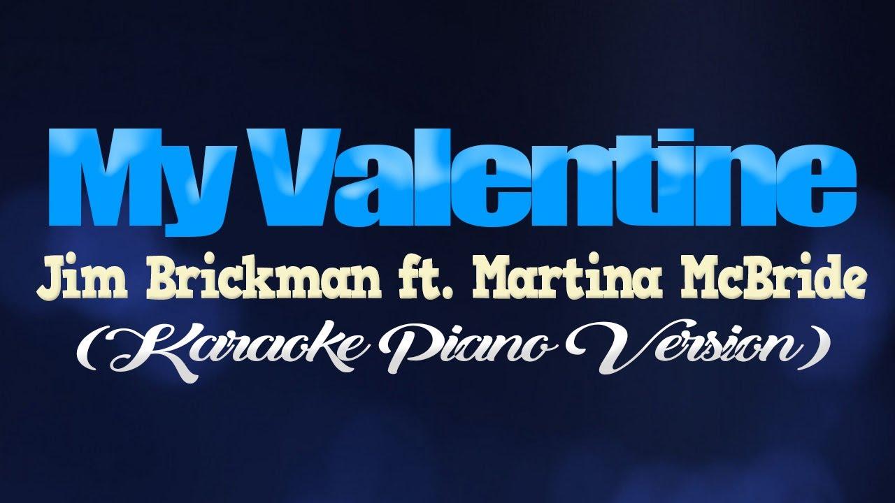 Download MY VALENTINE - Martina McBride, Jim Brickman (KARAOKE PIANO VERSION)