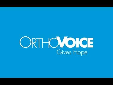 OrthoVOICE Gives Hope