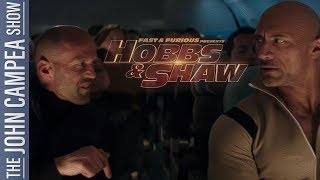 Hobbs And Shaw Trailer Brings Superpowers To Fast & Furious - The John Campea Show
