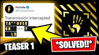 FORTNITE SEASON 2 TEASER 1 SECRET MESSAGE 100% SOLVED - TAKEOVER, GOLD = ????