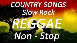 TOP 100 RELAXING COUNTRY REGGAE SONGS | SLOW ROCK REGGAE REMIX | GREATEST MEMORIES REGGAE LOVE SONGS