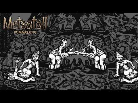 Metsatöll - Pummelung